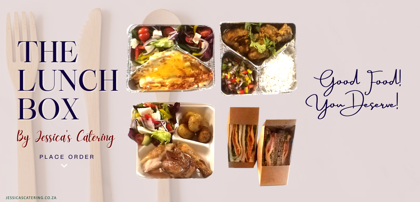 Jessicas Catering - Order Restaurant Cuisine Takeaways Freshly Delivered to your Doorstep - We cater and deliver lunch boxes to the Southern Suburbs Cape Town
